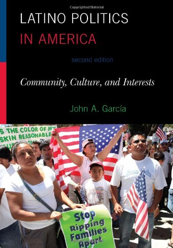 9781442207721: Latino Politics in America: Community, Culture, and Interests (Spectrum Series: Race and Ethnicity in National and Global Politics)