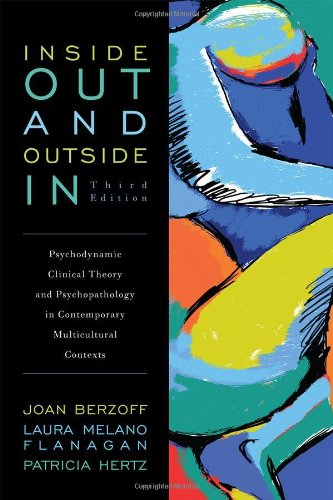 9781442208506: Inside Out and Outside In: Psychodynamic Clinical Theory and Psychopathology in Contemporary Multicultural Contexts