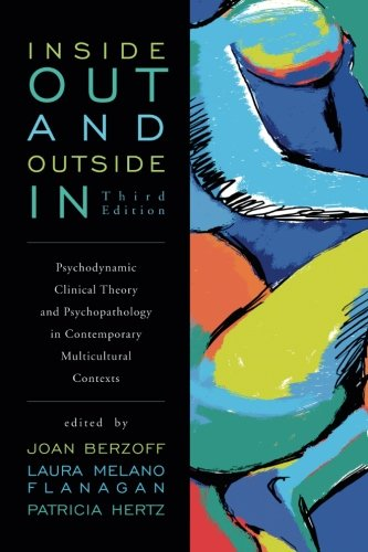 9781442208513: Inside Out and Outside In: Psychodynamic Clinical Theory and Psychopathology in Contemporary Multicultural Contexts, Third Edition