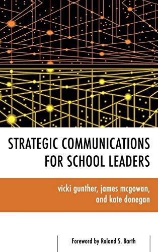 9781442209428: Strategic Communications for School Leaders