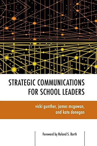 9781442209435: Strategic Communications for School Leaders