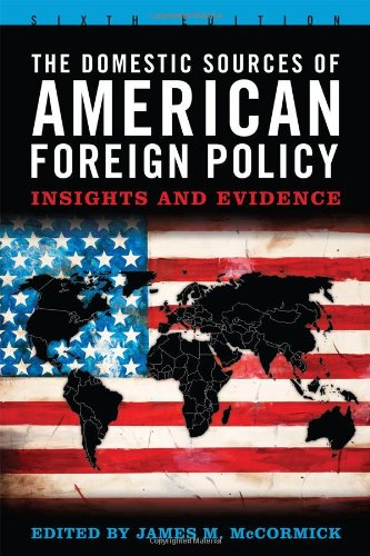 9781442209602: The Domestic Sources of American Foreign Policy: Insights and Evidence