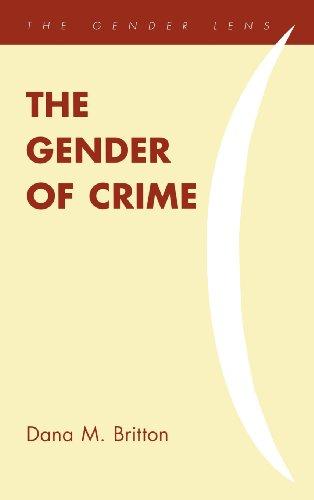 9781442209695: The Gender of Crime (Gender Lens)