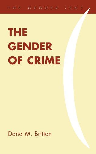 9781442209695: The Gender of Crime (Gender Lens Series)
