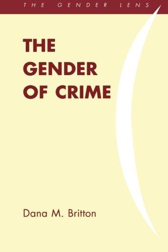 9781442209701: The Gender of Crime (Gender Lens)