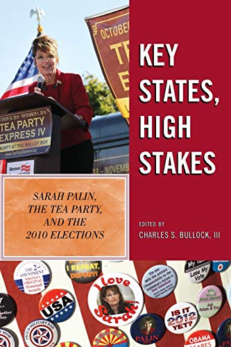 Key States, High Stakes: Sarah Palin, the: Charles S., III