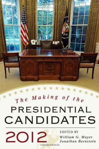 9781442211698: The Making of the Presidential Candidates 2012