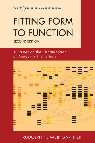 9781442211988: Fitting Form to Function: A Primer on the Organization of Academic Institutions