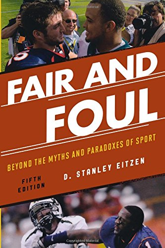 9781442212336: Fair and Foul: Beyond the Myths and Paradoxes of Sport