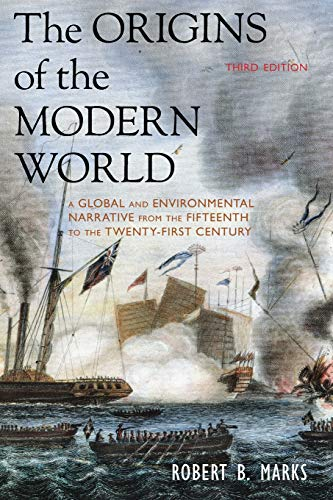 9781442212404: The Origins of the Modern World: A Global and Environmental Narrative from the Fifteenth to the Twenty-First Century (World Social Change)