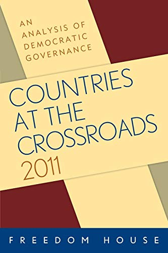 9781442212619: Countries at the Crossroads 2011: An Analysis of Democratic Governance