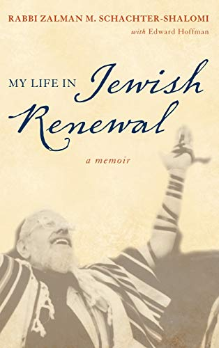 9781442213272: My Life in Jewish Renewal: A Memoir
