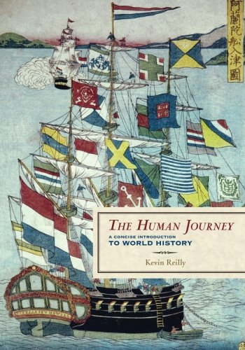 9781442213531: The Human Journey: A Concise Introduction to World History