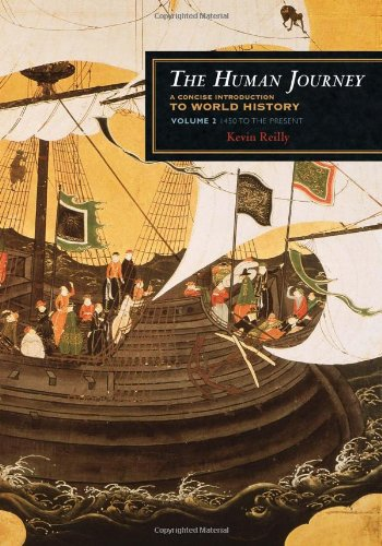 The Human Journey: A Concise Introduction to World History: Reilly, Kevin