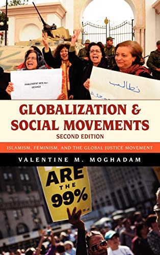 9781442214187: Globalization and Social Movements: Islamism, Feminism, and the Global Justice Movement