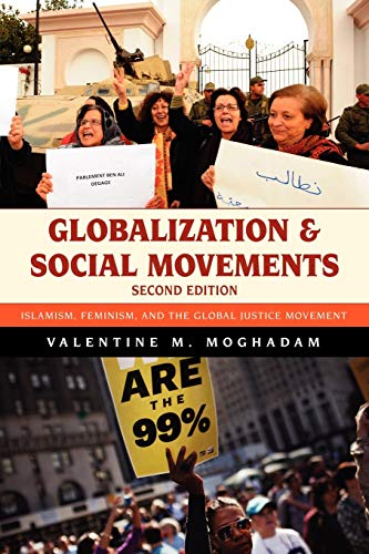 9781442214194: Globalization and Social Movements: Islamism, Feminism, and the Global Justice Movement
