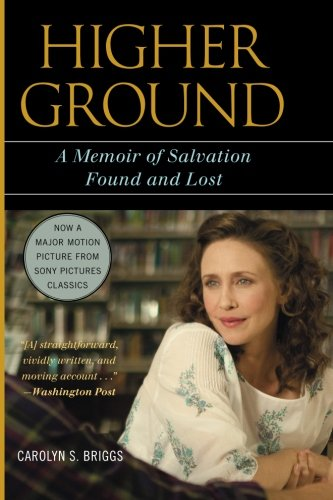 HIGHER GROUND: A Memoir Of Salvation Found & Lost
