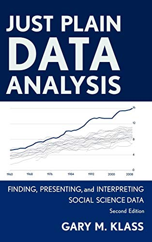 9781442215078: Just Plain Data Analysis: Finding, Presenting, and Interpreting Social Science Data