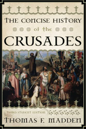 The Concise History of the Crusades (Critical Issues in World and International History) [Paperba...