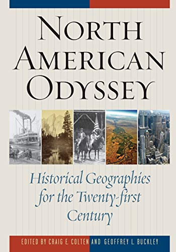 9781442215856: North American Odyssey: Historical Geographies for the Twenty-first Century
