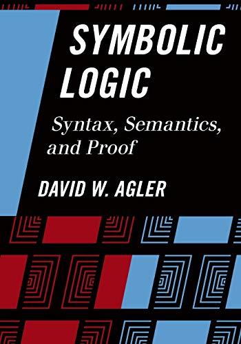 Symbolic Logic: Agler, David; Agler,