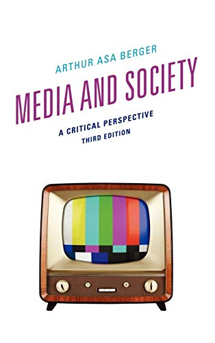 9781442217799: Media and Society: A Critical Perspective