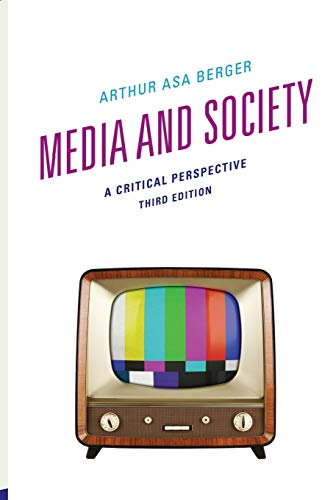 9781442217805: Media and Society: A Critical Perspective