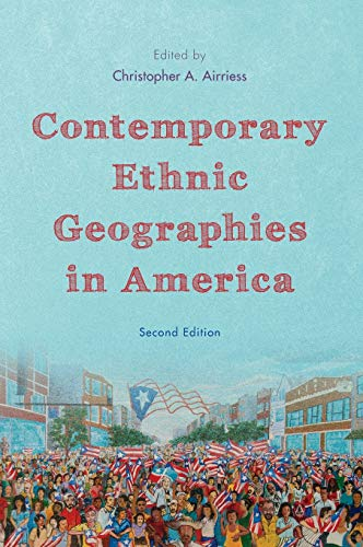 9781442218550: Contemporary Ethnic Geographies in America