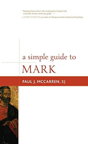 A Simple Guide to Mark (Hardback): Paul J. Mccarren
