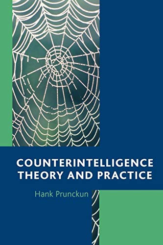 9781442219335: Counterintelligence Theory and Practice (Security and Professional Intelligence Education Series)