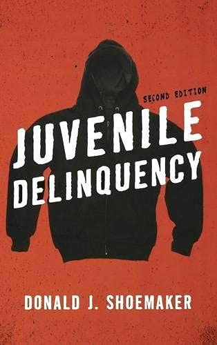 9781442219434: Juvenile Delinquency