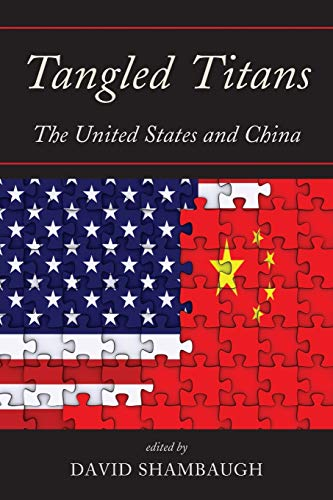 9781442219700: Tangled Titans: The United States and China