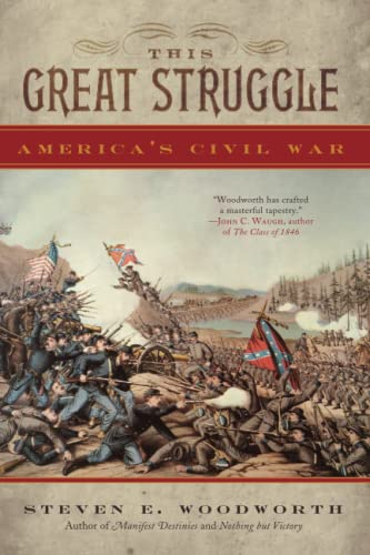 9781442219878: This Great Struggle: America's Civil War