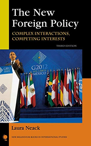 9781442220065: The New Foreign Policy: Complex Interactions, Competing Interests (New Millennium Books in International Studies)