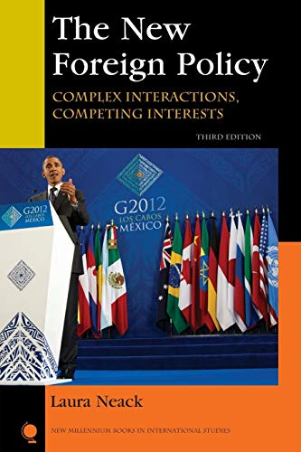 9781442220072: The New Foreign Policy: Complex Interactions, Competing Interests (New Millennium Books in International Studies)