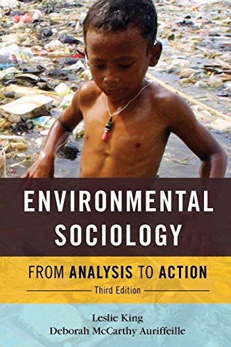 Environmental Sociology : From Analysis to Action: King, Leslie; McCarthy