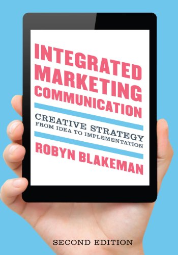 9781442221215: Integrated Marketing Communication: Creative Strategy from Idea to Implementation