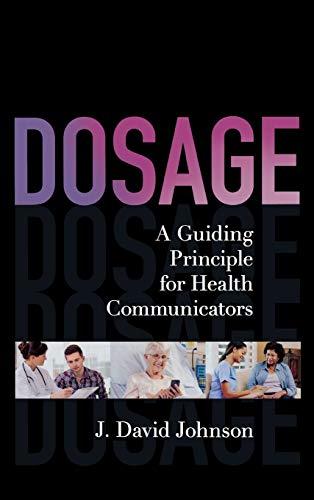 9781442221246: Dosage: A Guiding Principle for Health Communicators
