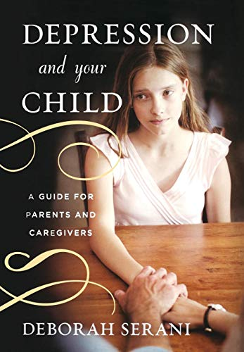 9781442221451: Depression and Your Child: A Guide for Parents and Caregivers