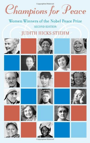 9781442221512: Champions for Peace: Women Winners of the Nobel Peace Prize