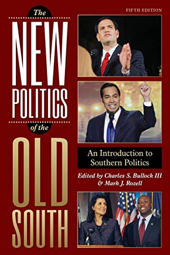 The New Politics of the Old South: Charles S. Bullock