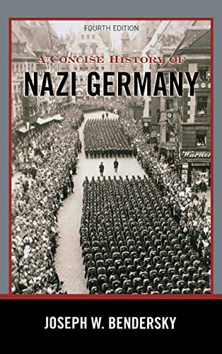 9781442222687: A Concise History of Nazi Germany