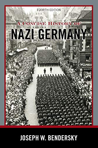 9781442222694: A Concise History of Nazi Germany, Fourth Edition