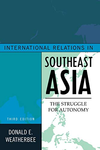 9781442223004: International Relations in Southeast Asia: The Struggle for Autonomy (Asia in World Politics)