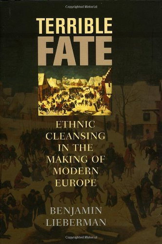 9781442223196: Terrible Fate: Ethnic Cleansing in the Making of Modern Europe