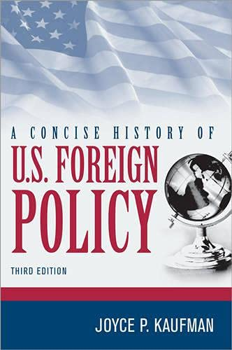 9781442223585: A Concise History of U.S. Foreign Policy