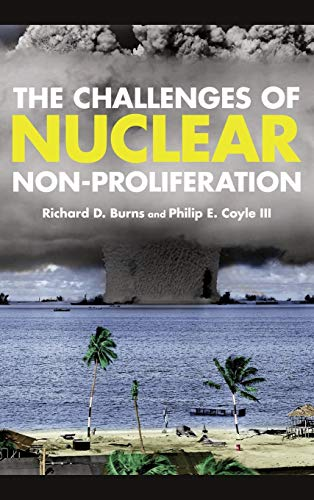 9781442223745: The Challenges of Nuclear Non-Proliferation (Weapons of Mass Destruction)