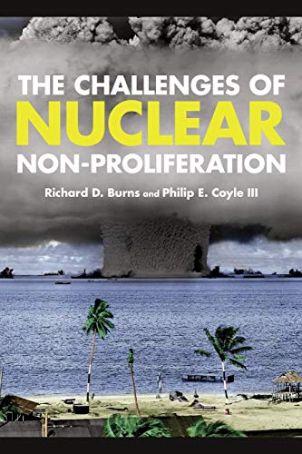 9781442223752: The Challenges of Nuclear Non-Proliferation (Weapons of Mass Destruction)