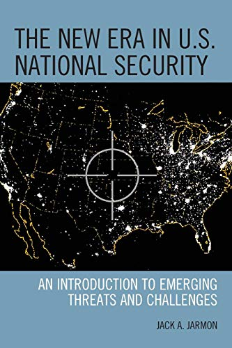 The New Era in U.S. National Security: