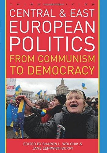 9781442224216: Central and East European Politics: From Communism to Democracy